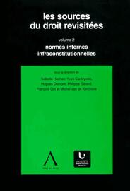 Section 3. Les directives d'interprétation en droit: une identité et une force normative à géométrie variable