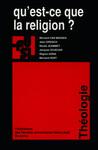 Qu'est-ce que la religion?