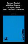 Samuel Beckett et Gilles Deleuze: cartographie de deux parcours d'écriture