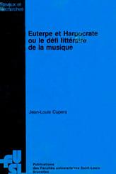 Euterpe et Harpocrate ou le défi littéraire de la musique