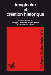 Imaginaire et création historique