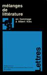 Mélanges de littérature en hommage à Albert Kies