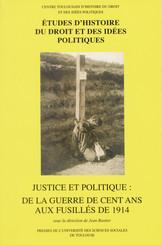 Justice et politique : de la guerre de Cent Ans aux fusillés de1914