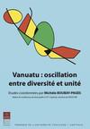 Vanuatu:oscillation entre diversité et unité