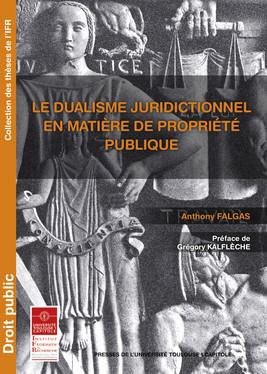 Le dualisme juridictionnel en matière de propriété publique