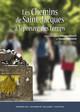 Les chemins de Saint-Jacques dans les Pyrénées-Atlantiques: des modes degestion etdevalorisation singuliers etdifférents enBéarn etauPaysBasque