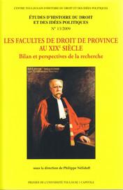 Les Facultés de droit de province au xixe siècle. Tome1