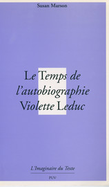 Le Temps De L Autobiographie Violette Leduc Introduction