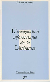 L'Imagination informatique de la Littérature
