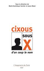 Cixous sous X