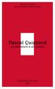 Pascal Quignard et la liste des commissions