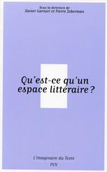 Qu'est-ce qu'un espace littéraire ?