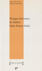 Voyages des textes de théâtre. Italie-France-Italie