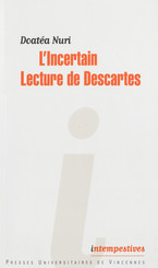 L'Incertain. Lecture de Descartes