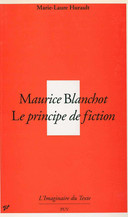 Maurice Blanchot, le principe de fiction