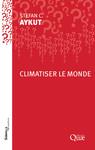 Climatiser le monde