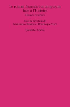 Le roman français contemporain face à l'Histoire