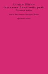 Le sujet et l'Histoire dans le roman français contemporain