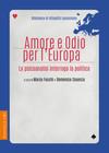 Amore e odio per l'Europa