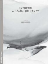 Intorno a Jean-Luc Nancy