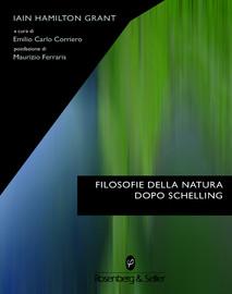 Filosofie della natura dopo Schelling