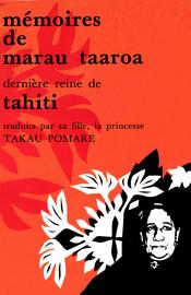 Mémoires de Marau Taaroa, dernière reine de Tahiti