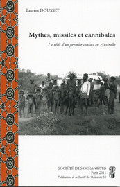 Mythes, missiles et cannibales