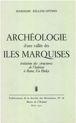 Archéologie d'une vallée des îles Marquises