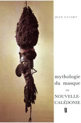 Mythologie du masque en Nouvelle-Calédonie