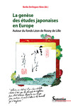 La genèse des études japonaises en Europe
