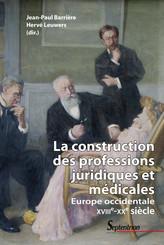 La construction des professions juridiques et médicales