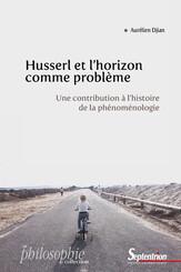 Husserl et l'horizon comme problème