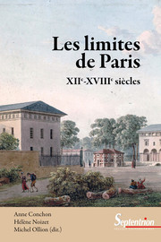 Les limites de Paris : la question des sources, l'exemple des Archives nationales