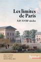 Les limites de Paris (xiie-xviiiesiècles)