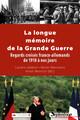 La Première Guerre mondiale dans le dialogue des historiens français et allemands aux xxe et xxiesiècles