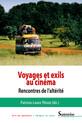 Voyages et exils au cinéma
