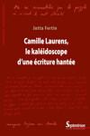 Camille Laurens, le kaléidoscope d'une écriture hantée