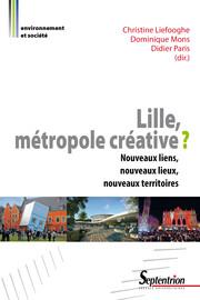 Chapitre 9. La localisation résidentielle des créatifs: une localisation urbaine? Une réflexion à partir du cas de l'agglomération lilloise