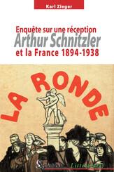 Arthur Schnitzler et la France 1894-1938