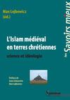 L'Islam médiéval en terres chrétiennes