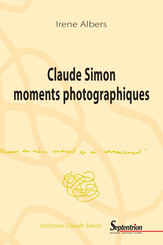 Claude Simon moments photographiques