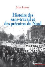 Histoire des sans-travail et des précaires du Nord
