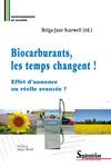 Biocarburants, les temps changent!