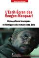 L'Écrit-Écran des Rougon-Macquart