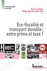 Éco-fiscalité et transport durable : entre prime et taxe ?