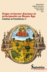 Ériger et borner diocèses et principautés au Moyen Âge