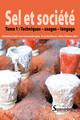La consommation de sel dans le Nord de la Gaule du IIIe au Iersiècle av. n.-è. Apport de la caractérisation pétrographique à travers l'étude des moules à sel de Brebières «Les Béliers» (Pas-de-Calais)