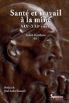 Santé et travail à la mine