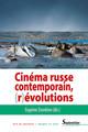 Cinéma russe contemporain, (r)évolutions