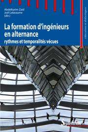 Chapitre 1. Un panorama de l'alternance dans les formations d'ingénieurs par apprentissage en France: le rythme en question